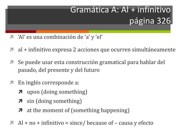 Gramática A: Al + infinitivo