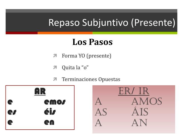 Repaso Subjuntivo (Presente)