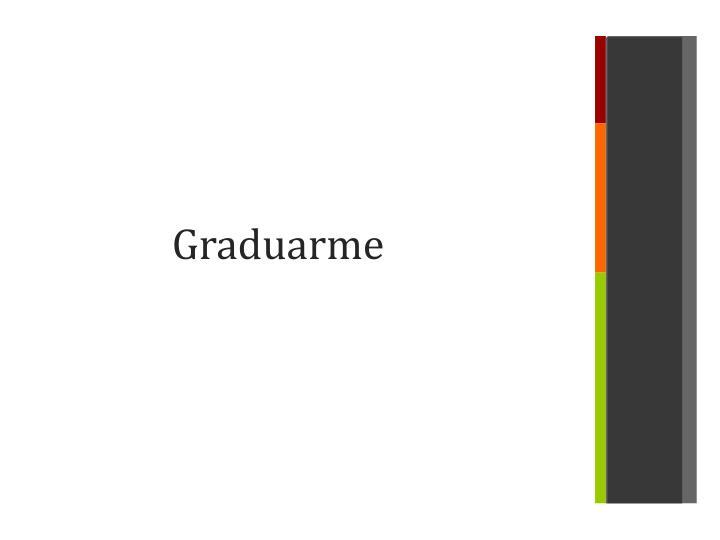 Graduarme