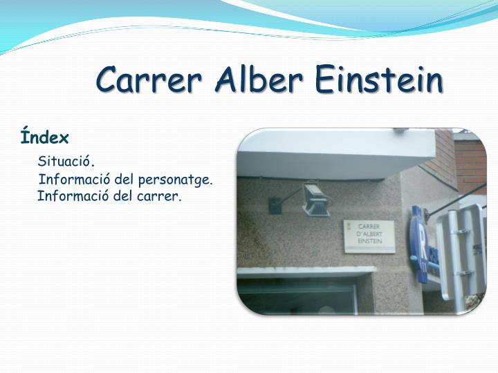 Carrer Alber Einstein