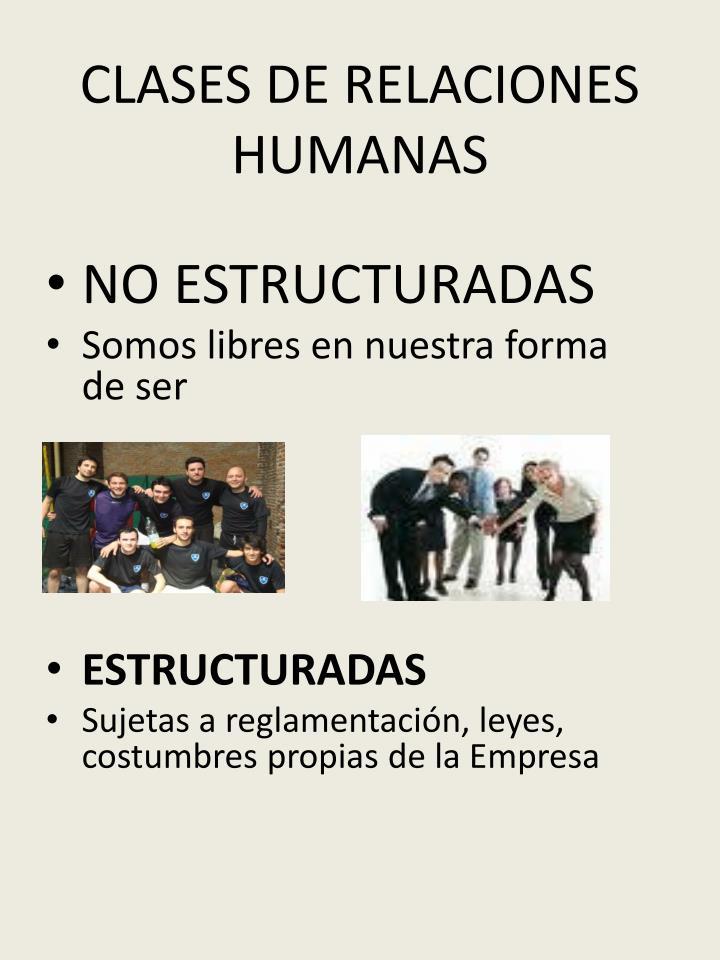 CLASES DE RELACIONES HUMANAS