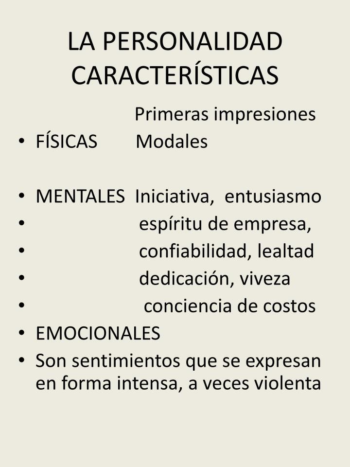 LA PERSONALIDAD  CARACTERÍSTICAS