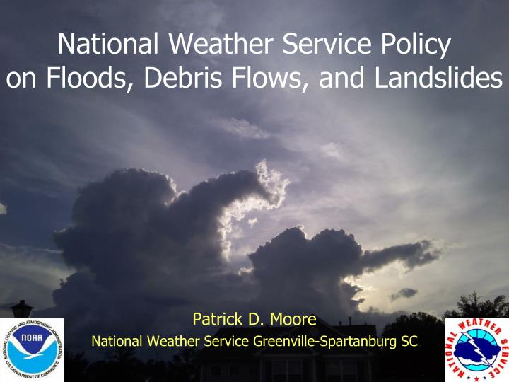 National weather service policy on floods debris flows and landslides