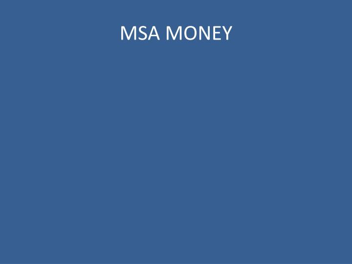 MSA MONEY