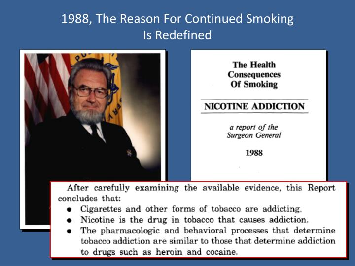 1988, The Reason For Continued Smoking