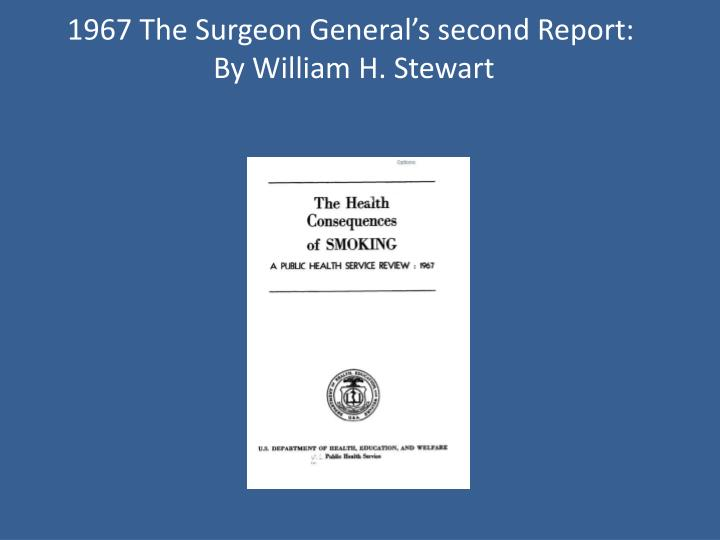 1967 The Surgeon General's second Report: