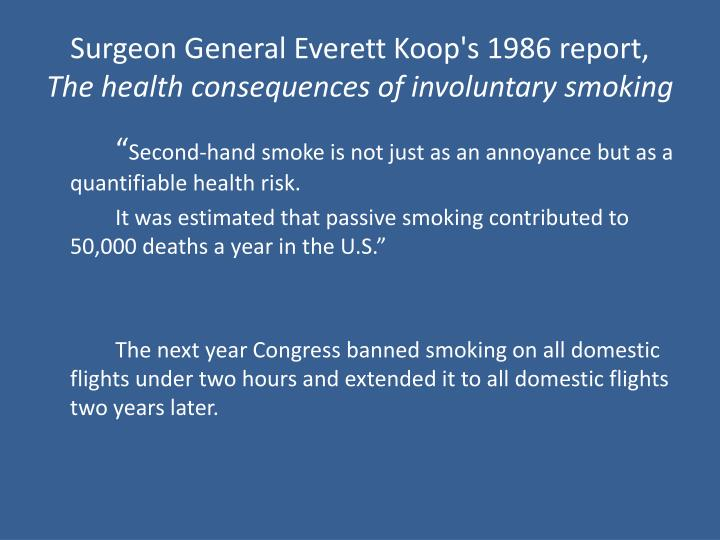 Surgeon General Everett Koop's 1986 report,