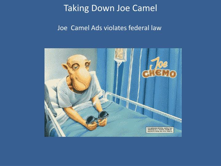 Taking Down Joe Camel