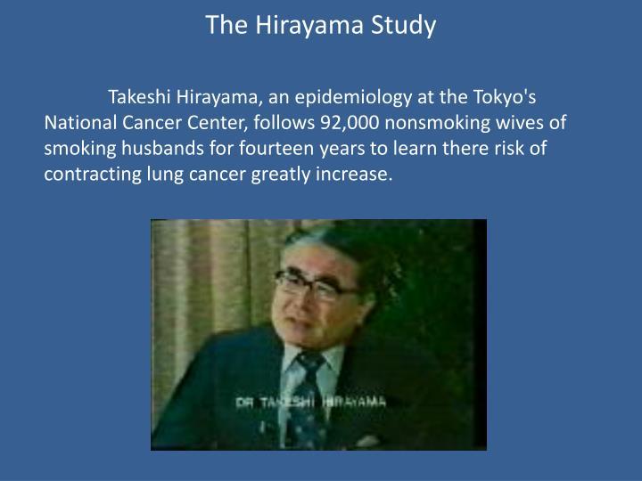 The Hirayama Study