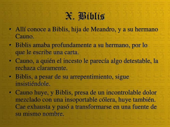 X. Biblis