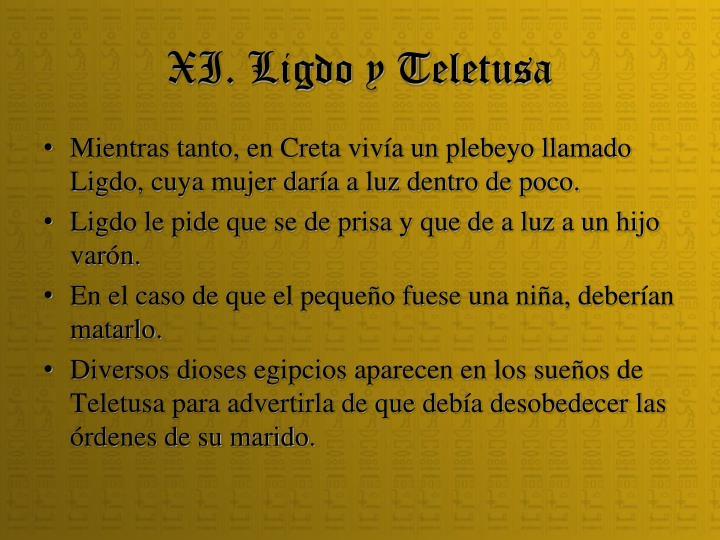 XI. Ligdo y Teletusa