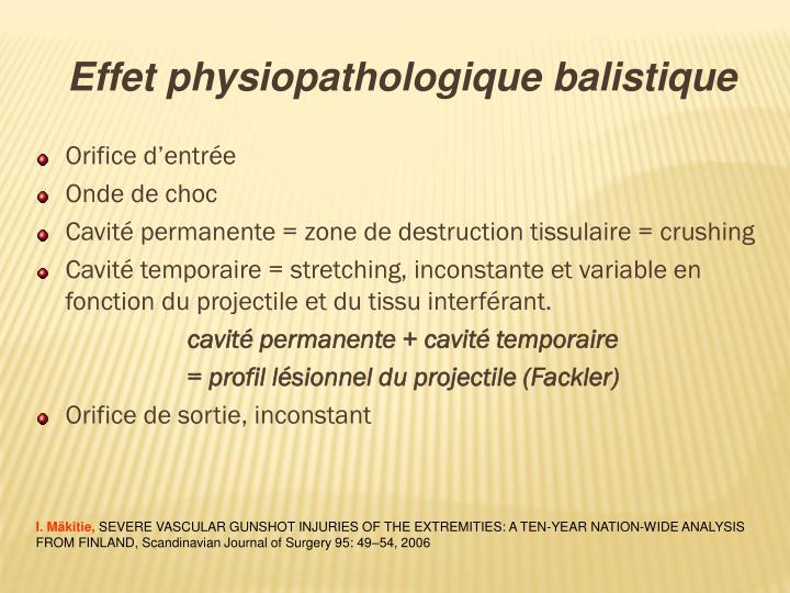 Effet physiopathologique balistique