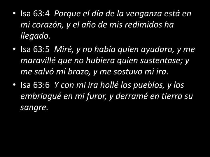 Isa 63:4