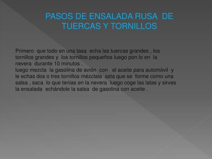 PASOS DE ENSALADA RUSA  DE TUERCAS Y TORNILLOS
