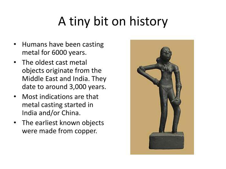 A tiny bit on history