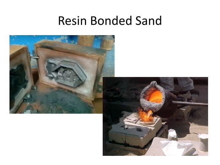 Resin Bonded Sand