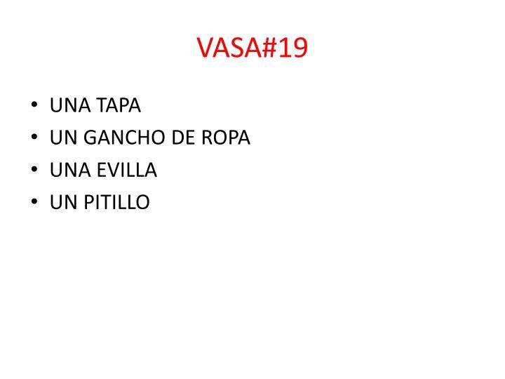 VASA#19