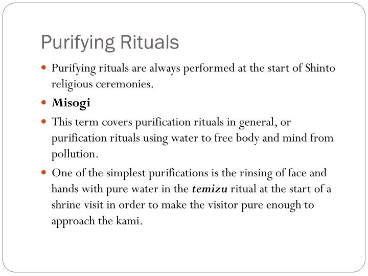 Purifying Rituals