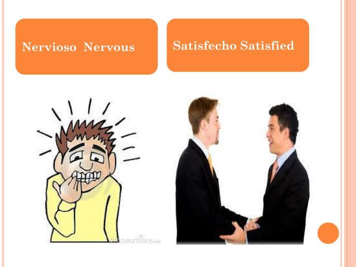 Nervioso  Nervous