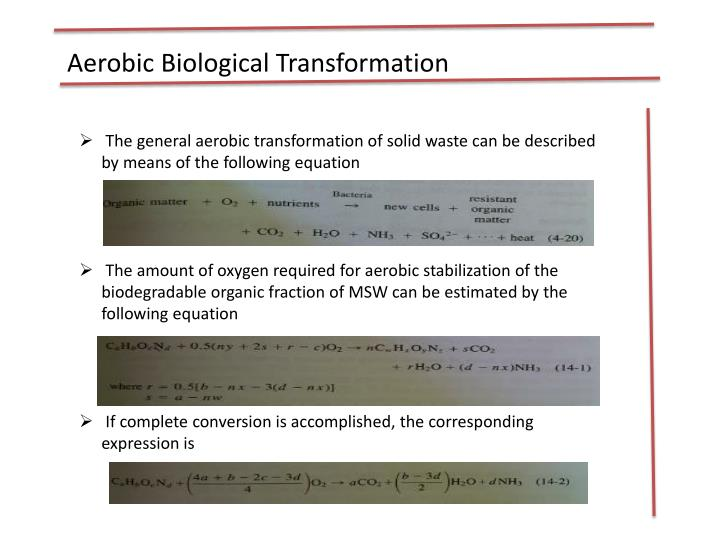 Aerobic Biological Transformation