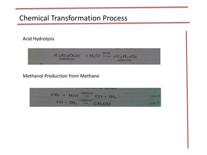 Chemical Transformation Process