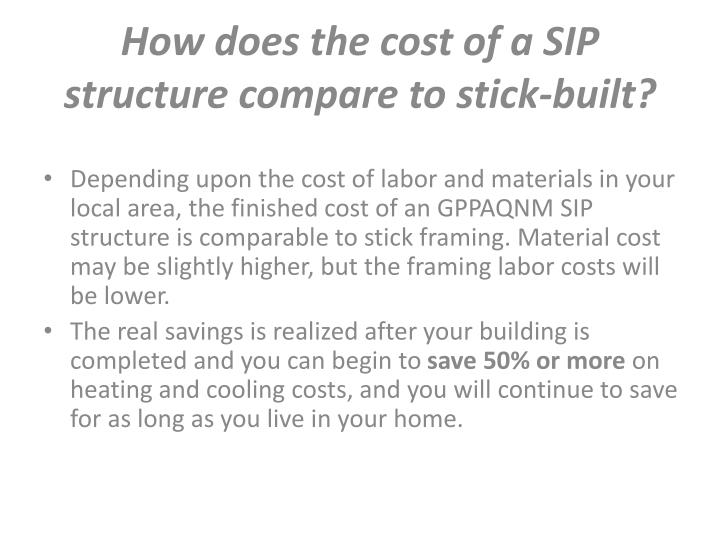 How does the cost of a SIP structure compare to stick-built?