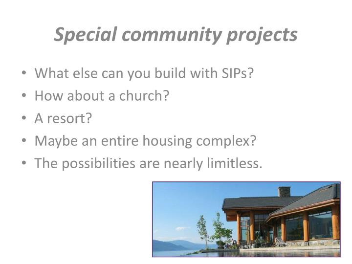 Special community projects