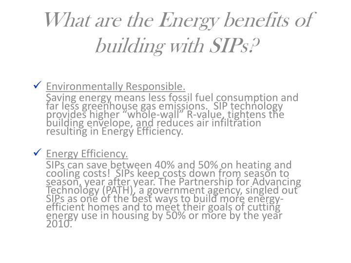 What are the Energy benefits of building with SIPs?