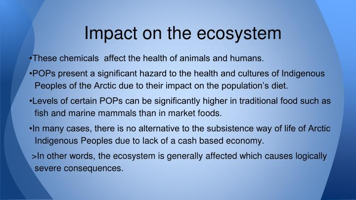 Impact on the ecosystem