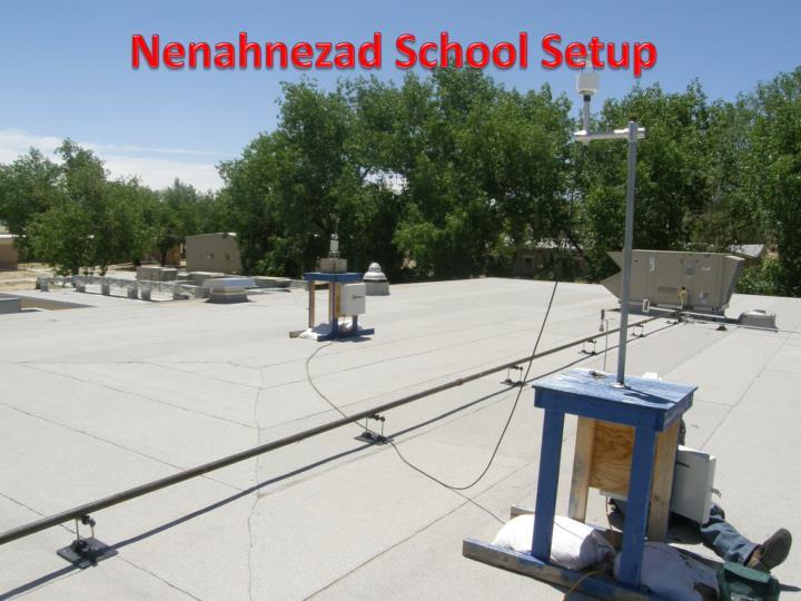 Nenahnezad School Setup