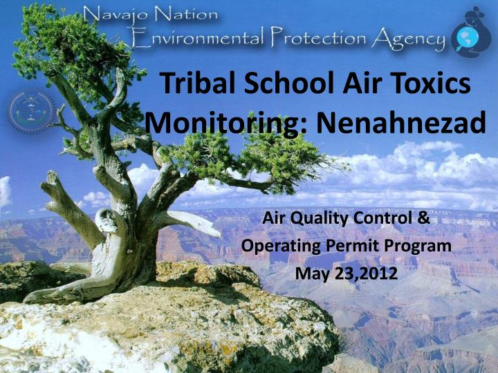 Tribal school air toxics monitoring nenahnezad