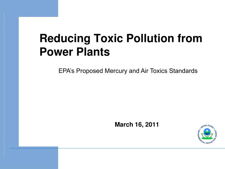 EPA's Proposed Mercury and Air Toxics Standards