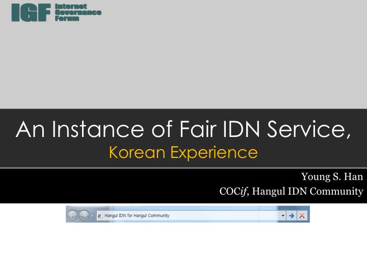 an instance of fair idn service korean experience