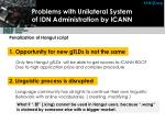 problems with unilateral system of idn administration by icann