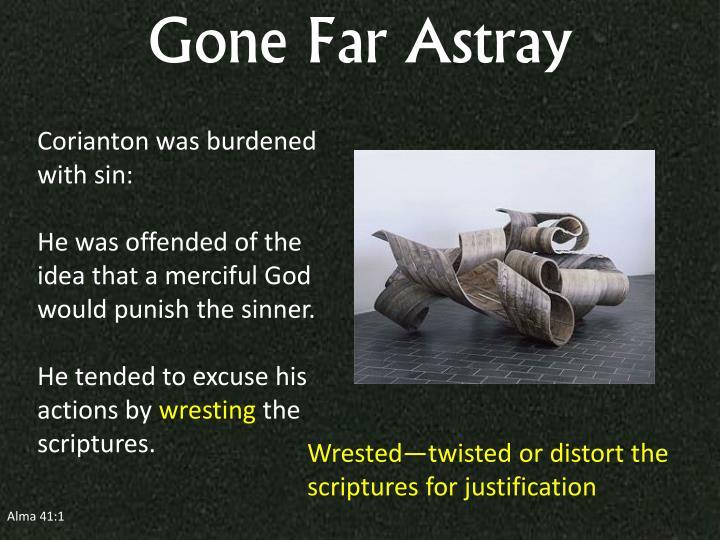 Gone Far Astray