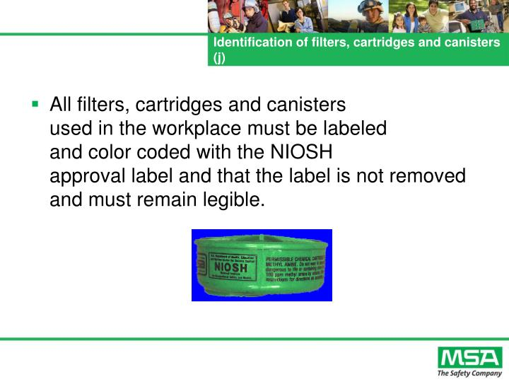 Identification of filters, cartridges and canisters (j)