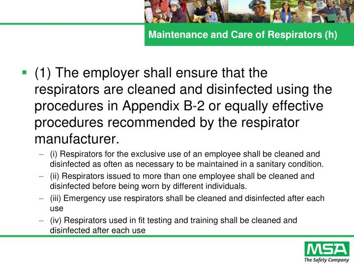 Maintenance and Care of Respirators (h)