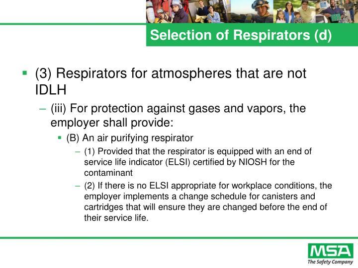 Selection of Respirators (d)