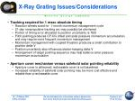 x ray grating issues considerations