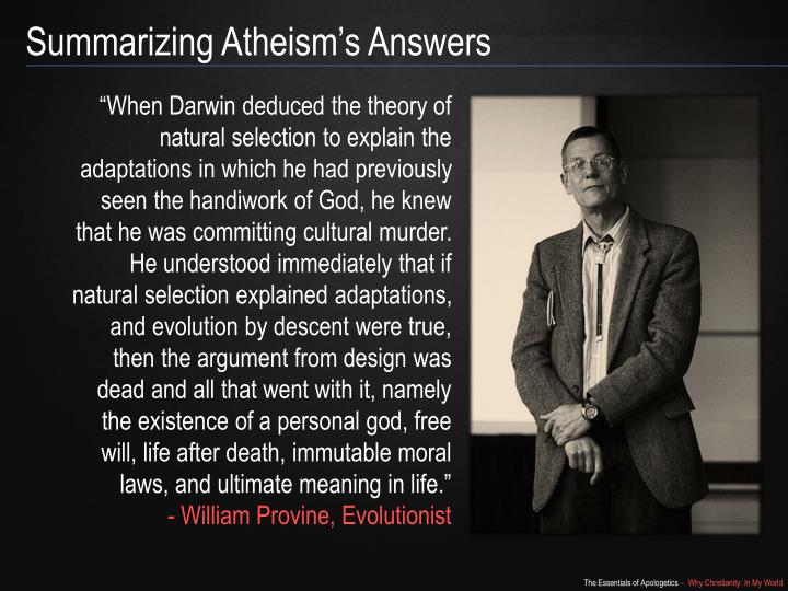 Summarizing Atheism's Answers