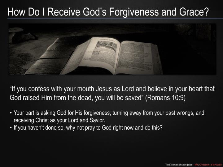 How Do I Receive God's Forgiveness and Grace?