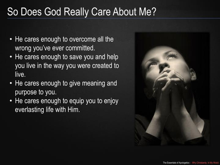 So Does God Really Care About Me?