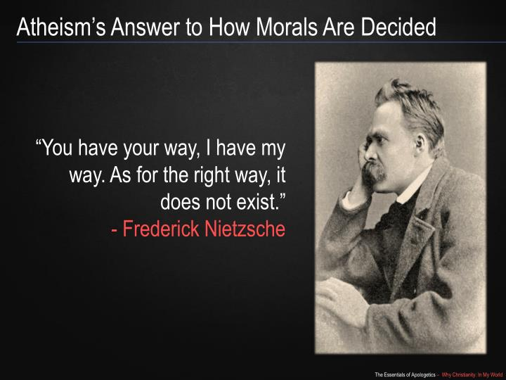 Atheism's Answer to How Morals Are Decided