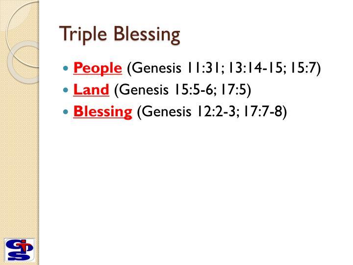 Triple Blessing
