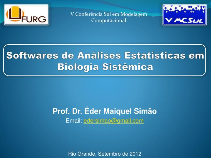 Softwares de an lises estat sticas em biologia sist mica