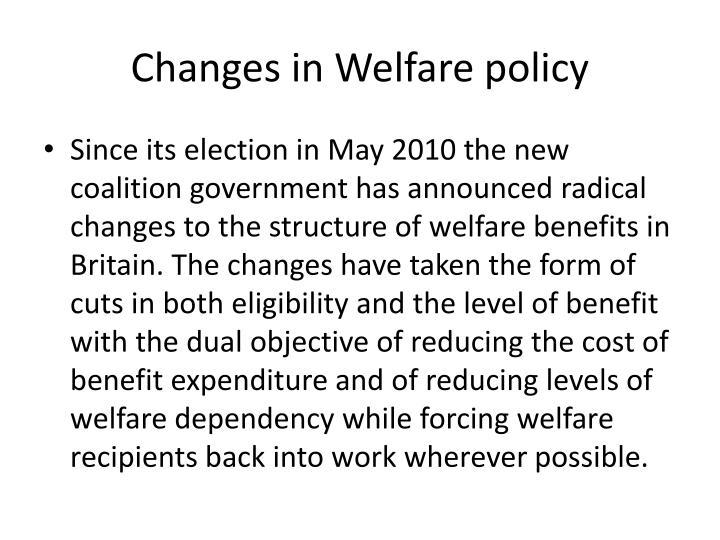 Changes in Welfare policy