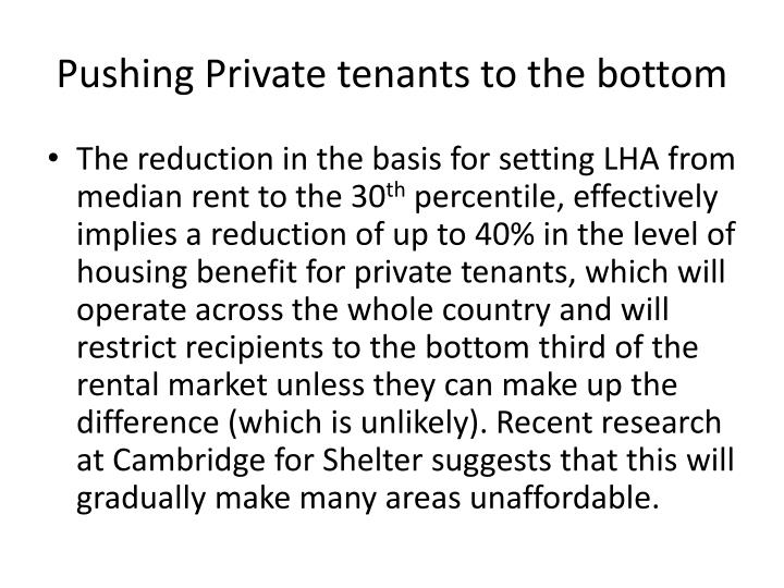 Pushing Private tenants to the bottom