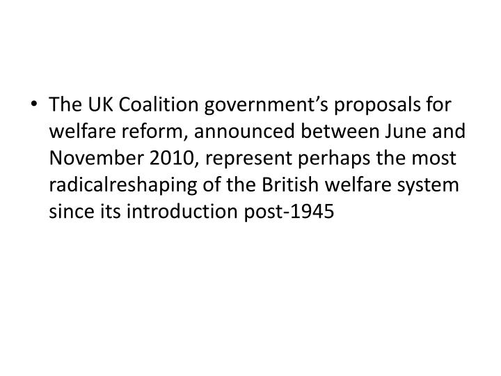 The UK Coalition government's proposals