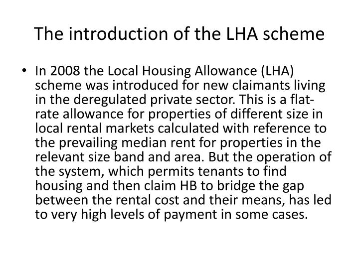 The introduction of the LHA scheme