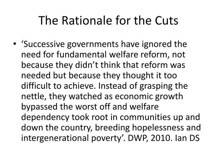 The Rationale for the Cuts